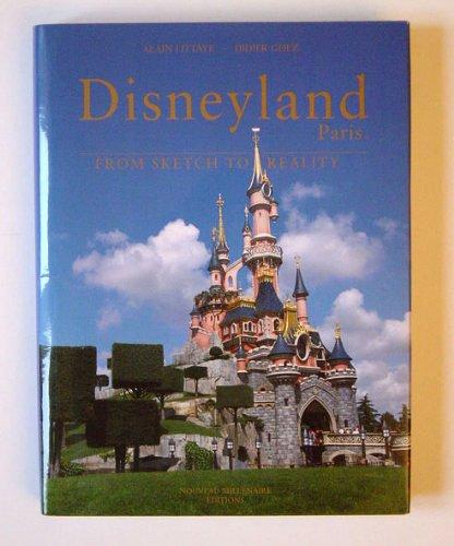 Disneyland Paris from Sketch to Reality: Alain Littaye, Didier