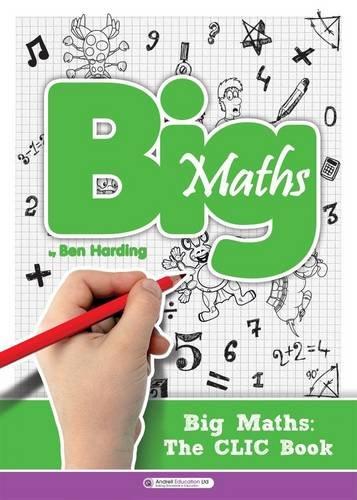 9780957205765: Big Maths CLIC Book