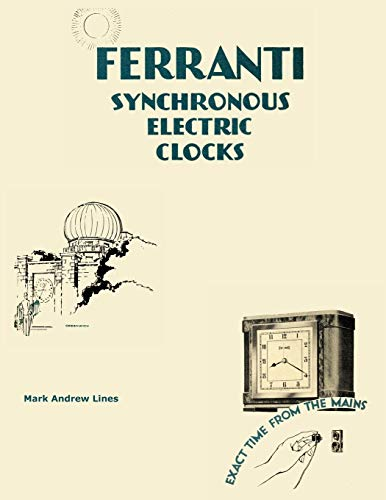9780957217201: Ferranti Synchronous Electric Clocks