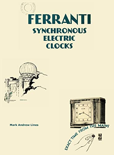 9780957217218: Ferranti Synchronous Electric Clocks