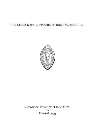 9780957217225: The Clock & Watchmakers of Buckinghamshire