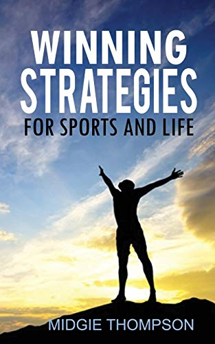 9780957218628: Winning Strategies for Sports and Life