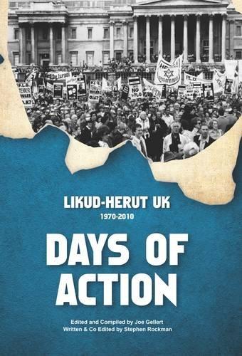 9780957220607: Days of Action: Likud-Herut UK 1970-2010