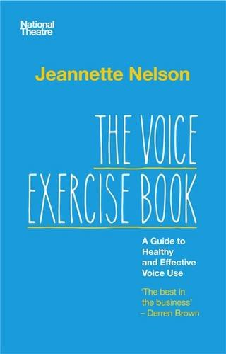 9780957225916: The Voice Exercise Book: A Guide to Healthy and Effective Voice Use