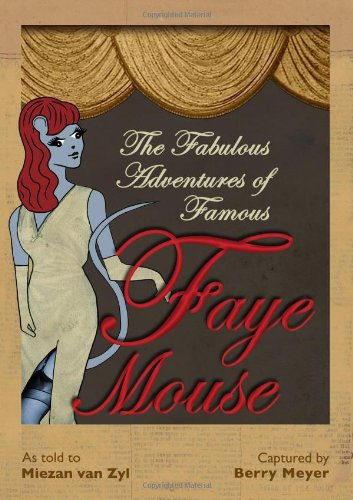 9780957226005: The Adventures of Famous Faye Mouse