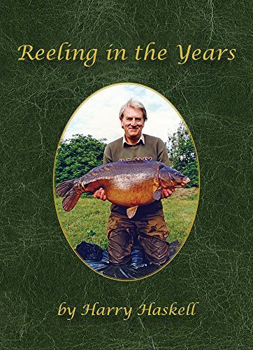 9780957231245: REELING IN THE YEARS - Harry Haskell