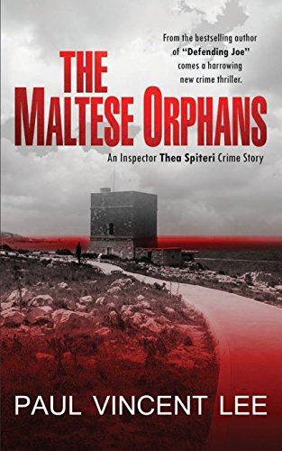 9780957239920: The Maltese Orphans (A Thea Spiteri Crime Thriller)