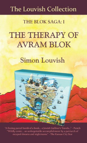 9780957243101: The Blok Saga: the Therapy of Avram Blok