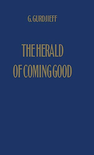 9780957248137: The Herald of Coming Good: First Appeal to Contemporary Humanity