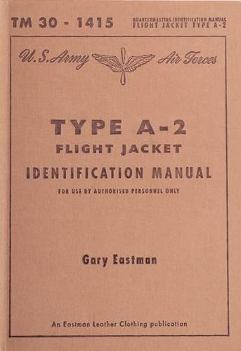 9780957251403: Type A-2 Jacket, Flyers' Intermediate Identification Manual