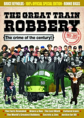 9780957255975: The Great Train Robbery 50th Anniversary:1963-2013