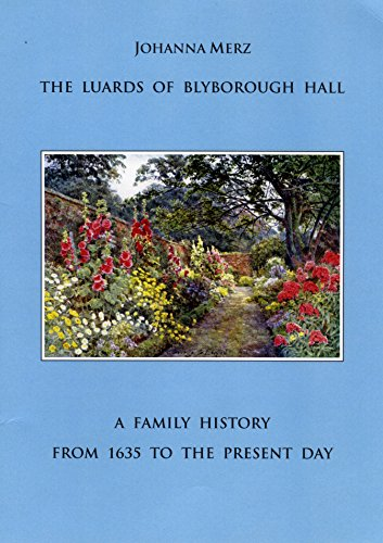 9780957257917: The Luards of Blyborough Hall