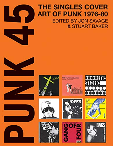 9780957260009: Punk 45: Original Punk Rock Singles Cover Art
