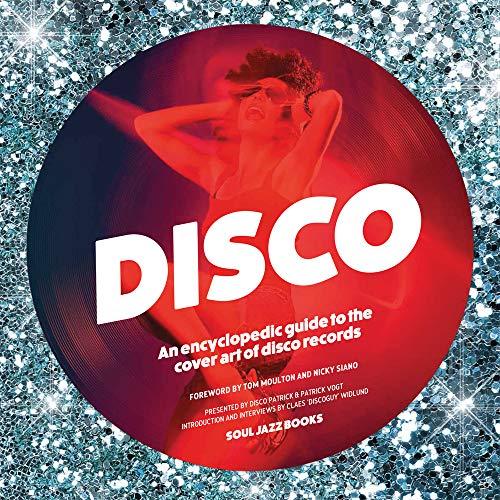 Disco: An Encyclopedic Guide to the Cover Art of Disco Records: Disco Patrick, Patrick Vogt