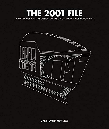 9780957261020: The 2001 File: Harry Lange and the Design of the Landmark Science Fiction Film
