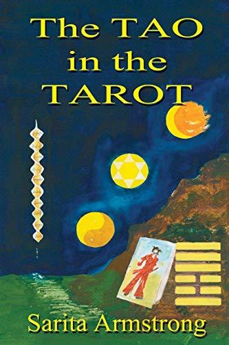 The Tao in the Tarot: Sarita Armstrong