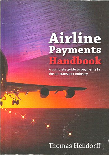 9780957273009: Airline Payments Handbook: A Complete Guide to Payments in the Air Transport Industry