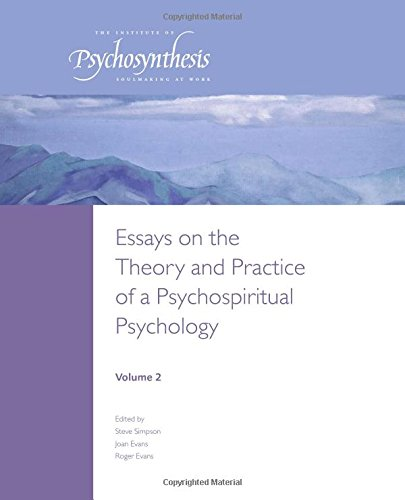 9780957276659: Essays on the Theory and Practice of a Psychospiritual Psychology: Volume 2
