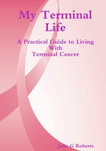 My Terminal Life: Julie G Roberts