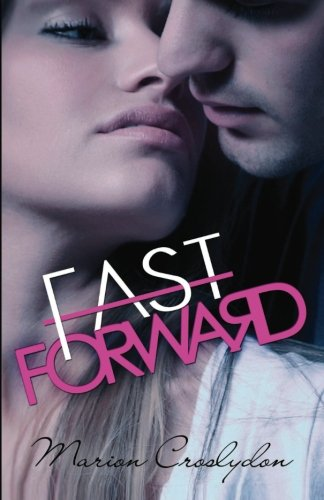 9780957282490: Fast Forward (Second Chances, #2)
