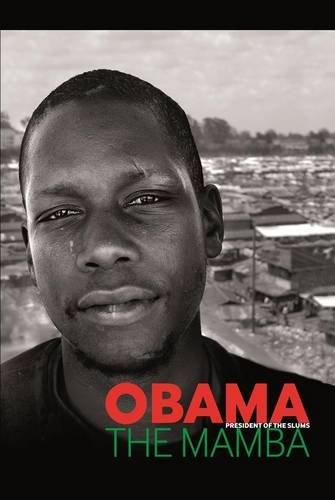 9780957285996: Obama the Mamba