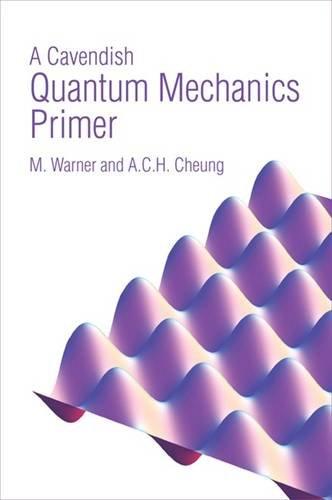 9780957287303: A Cavendish Quantum Mechanics Primer