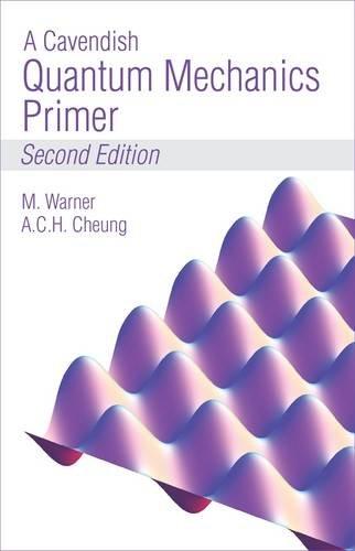 9780957287310: A Cavendish Quantum Mechanics Primer