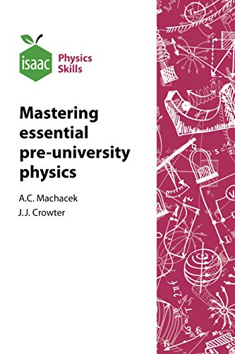 9780957287327: Isaac Physics Skills: Developing Mastery of Essential Pre-University Physics