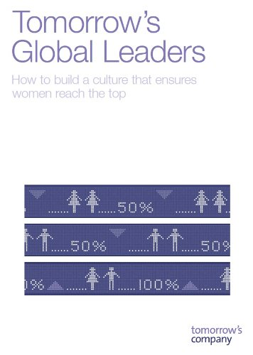 9780957294981: Tomorrow's Global Leaders: How to Build a Culture That Ensures Women Reach the Top