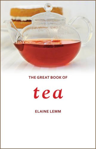 The Great Book of Tea: Lemm, Elaine