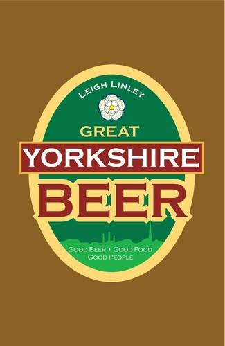 9780957295155: Great Yorkshire Beer