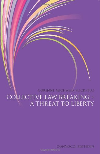 9780957295858: Collective Law-Breaking - a Threat to Liberty