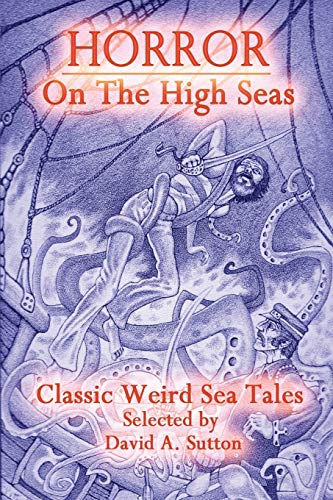 Horror on the High Seas: Hodgson, William Hope; Middleton, Richard