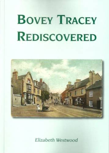 9780957303904: Bovey Tracey Rediscovered