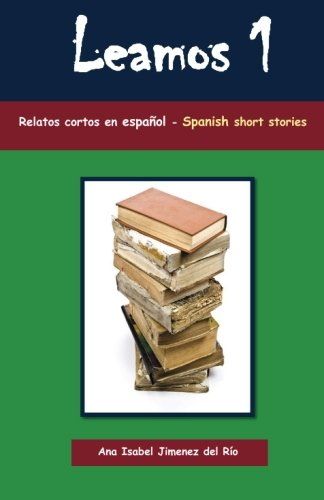 9780957307810: Leamos 1: Spanish Short Stories for Beginners (Relatos Cortos en Espa�ol Para Principiantes)