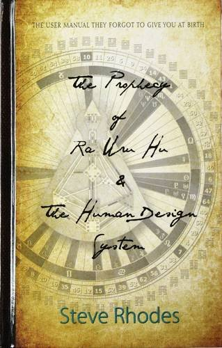 9780957308909: The Prophecy of Ra Uru Hu and the Human Design System