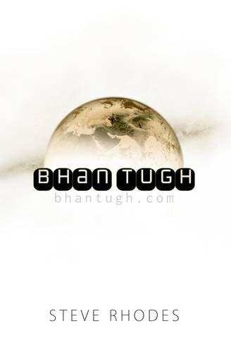 9780957308923: Bhan Tugh