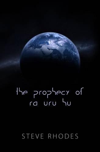 9780957308947: The Prophecy of Ra Uru Hu