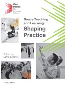 9780957311206: Dance Teaching and Learning: Shaping Practice