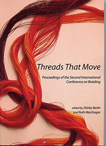 9780957312708: Threads That Move: Proceedings of the Second International Conference on Braiding