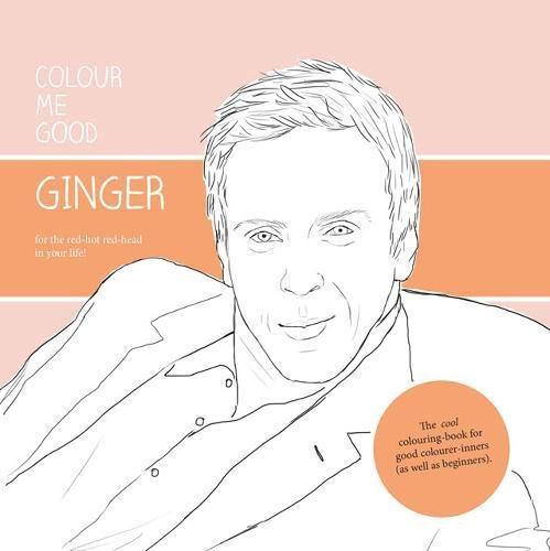 9780957314856: Colour Me Good Ginger