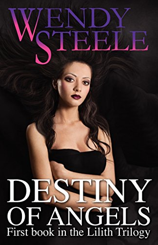 9780957316904: Destiny of Angels (Lilith Trilogy)