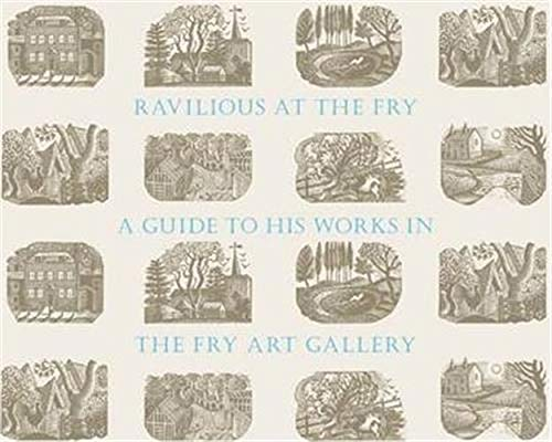 9780957317215: Ravilious at the Fry