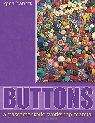 9780957324312: Buttons : A Passementerie Workshop Manual