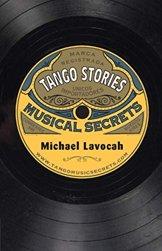 9780957327641: Tango Stories: Musical Secrets