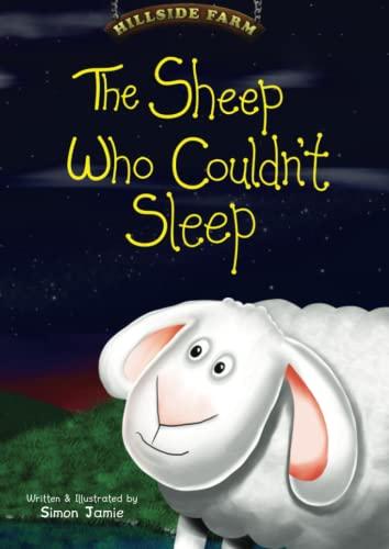 9780957330900: The Sheep Who Couldn't Sleep (Hillside Farm)
