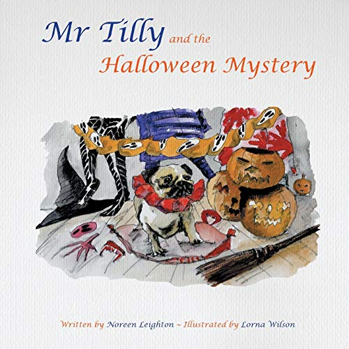 MR Tilly and the Halloween Mystery: Leighton, Noreen