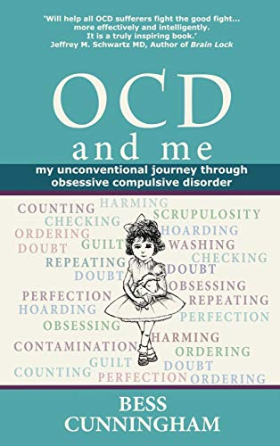 9780957332881: Ocd and Me: My Unconventional Journey Through Obsessive Compulsive Disorder