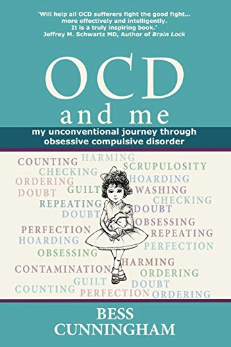 9780957332898: Ocd and Me: My Unconventional Journey Through Obsessive Compulsive Disorder
