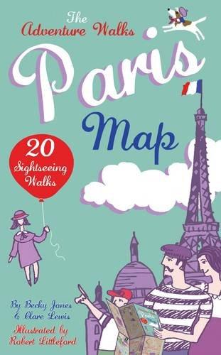 9780957333819: Adventure Walks Paris Map, the: 20 Paris Sightseeing Walks